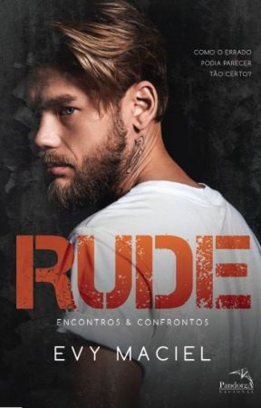RUDE - Encontros & Confrontos by evymaciel