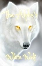 The Alpha's White Wolf by beckaml