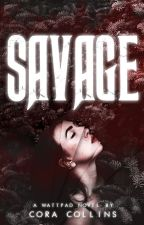 SAVAGE by shekissesskeletons