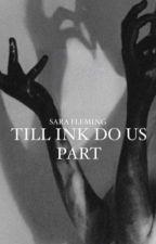 Ink Bendy x Reader - Till Ink Do Us Part by flemingsara