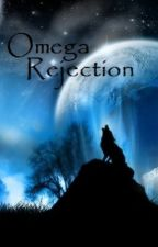 Omega Rejection by Deep_Down