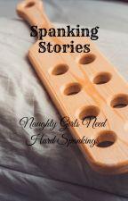 Spanking Stories by glacierhunt