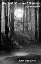 Wo Licht ist, ist auch Schatten - Herr der Ringe by Nightgirl89