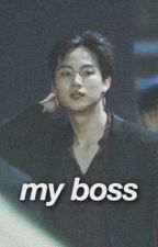 my boss | ijb  by nazgot7
