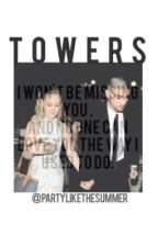 Towers |Zerrie| by PartyLikeTheSummer