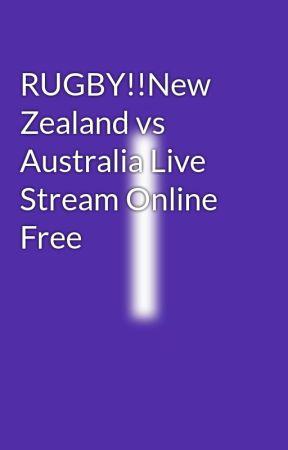 RUGBY!!New Zealand vs Australia Live Stream Online Free
