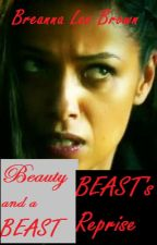 Beauty and a Beast: Beast's Reprise by BreeLeeBooks