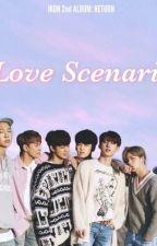 Love scenarios (Anime x reader) by CarrotKingsHero