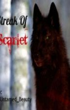 Streak Of Scarlet by Untamed_Beauty