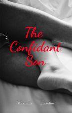 The Confidant Son by PhilT90