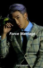 Force Marriage    K.NJ ✓ by joonlovecrab