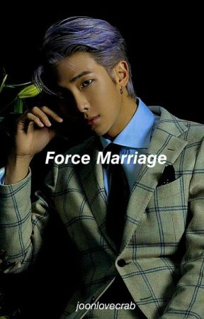 Force Marriage || K.NJ ✓ by joonlovecrab