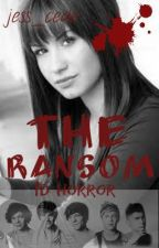 The Ransom (One Direction Horror/Romance) by jess_cede