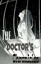The Doctor's Chronicles by dikomaexplaineh