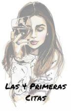 Las 4 Primeras Citas. by xogenesisxo