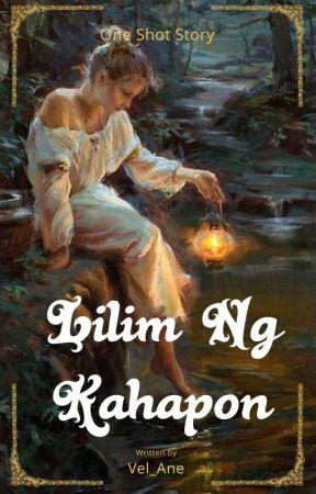 Lilim ng Kahapon by Vel_Ane