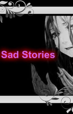 Sad Short Stories That Will Make You Cry