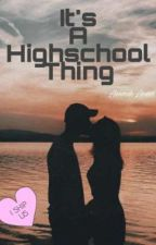 Its A Highschool Thing  by WINWIN_NCTZEN_127