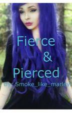 Fierce And Pierced by Pinche_Gabriella