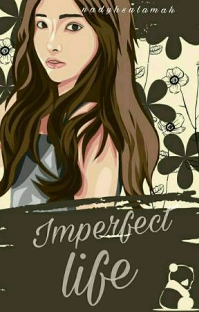 Imperfect Life by nadyhsalamah