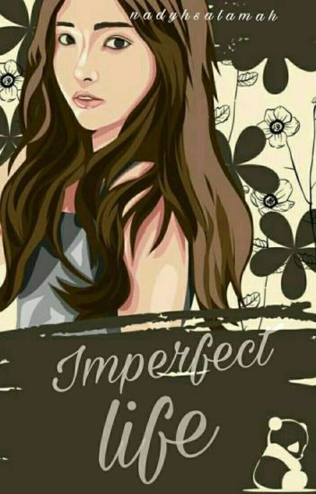 Imperfect Life