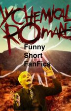 Funny MCR Short FanFics by mcrlives
