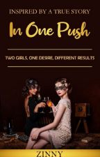 In One Push by Lazinne