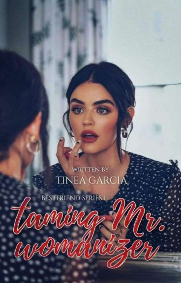 Taming Mr. Womanizer (COMPLETED)