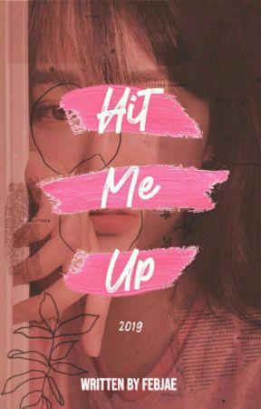 HIT ME UP 2019 by febjaes