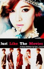 * Just like the Movies* ( SHINee Fiction) by Epic_Live23