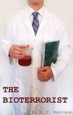 The Bioterrorist by IC_Kyeropas