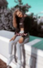 ✗  INSANE ! ( original apply fic. ) by -ariesbby