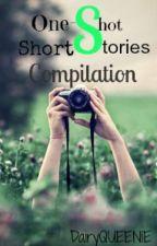 One-Shot Short Stories Compilation by DairyQUEENIE