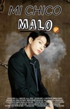 """Mi chico malo""..(Jungkook) by Lily_Park7"