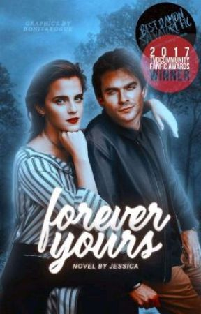 Forever Yours [DAMON SALVATORE] (REWRITE) by -GossipRiley