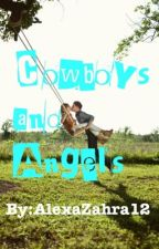 Cowboys and Angels by AlexandraZahra12