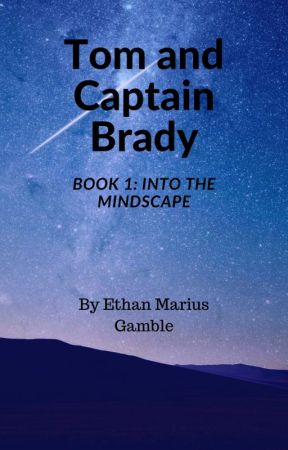 Tom and Captain Brady, Book One by chilip08write