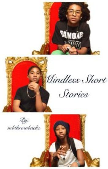 Mindless Short Stories