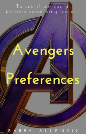 Avengers Preferences by barry_allen012
