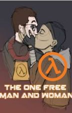 The One Free Man and Woman (Half Life 2 Fanfiction) Gordon x Alyx by RinzlerHero