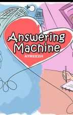 [Drabble] Answering Machine - Completed by ayreezh