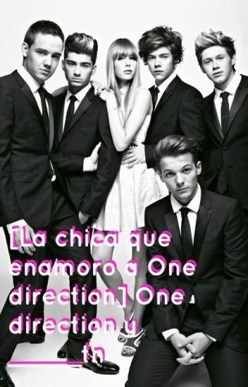 La chica que enamoro a One Direction