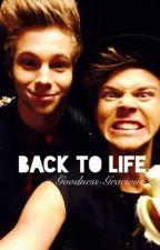 Back To Life (Lashton AU) by Goodness-Gracious