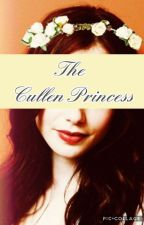 The Cullen Princess [1] by SilverStinger02