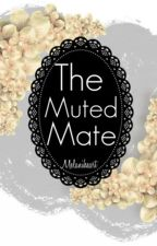 The Muted Mate by MelaniHeart