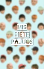 Mis Siete Pajuos by dallastylinson23
