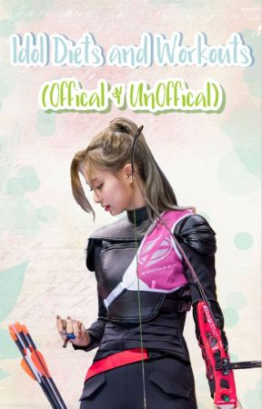 Kpop Idol Diets/Workouts (Offical & Un-offical) by anao110