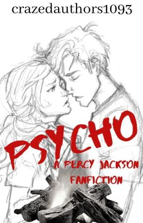 PSYCHO (A Percy Jackson Fanfiction by crazedauthors1093