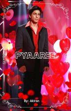 Pyaaree by shahrukhji_fan