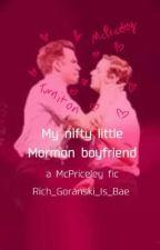 My nifty little mormon boyfriend by Rich_Goranski_Is_Bae